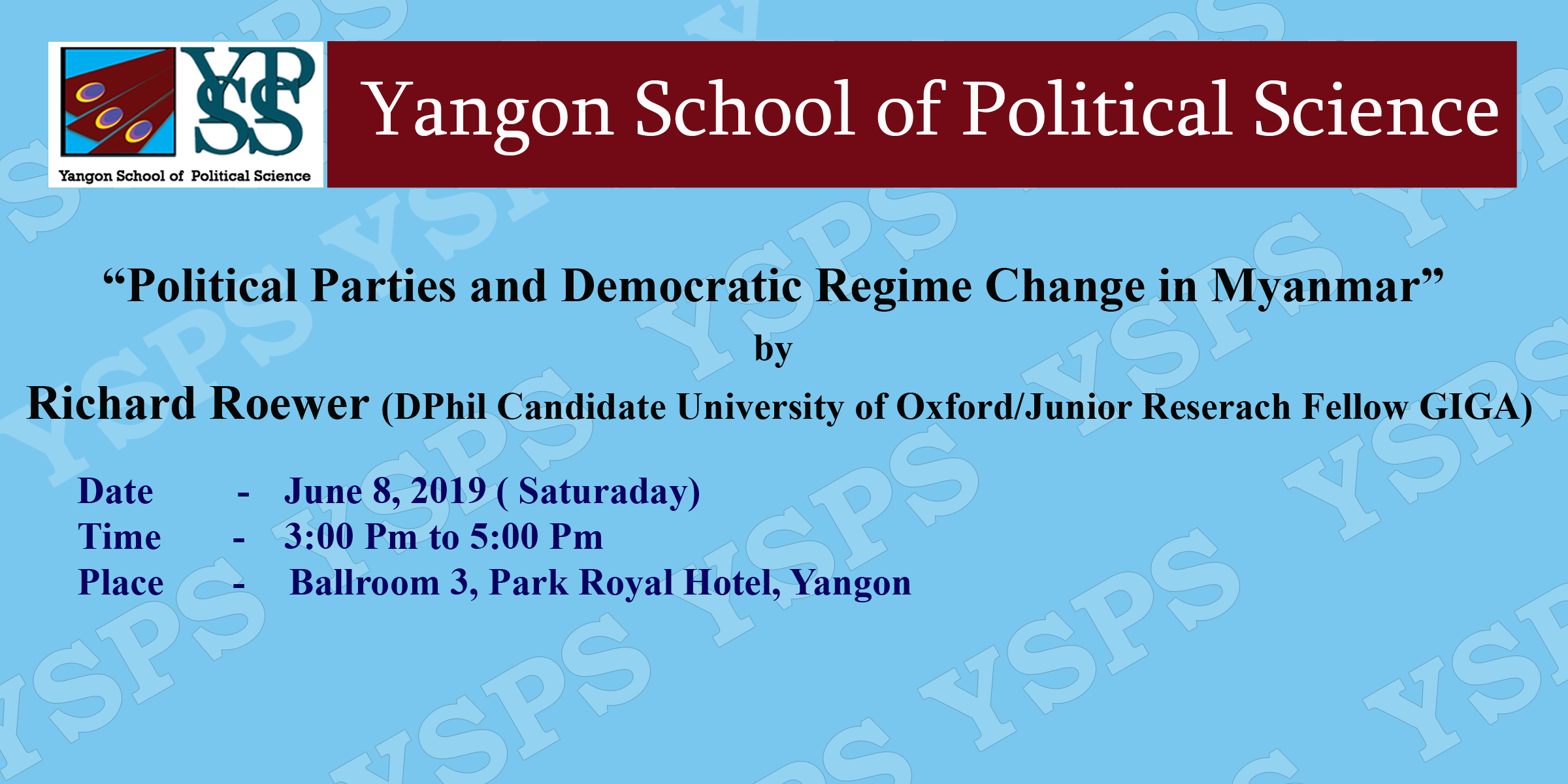 """""""Political Parties and Democratic Regime Change in Myanmar"""" by Richard Roewer (DPhil Candidate University of Oxford/Junior Reserach Fellow GIGA)"""